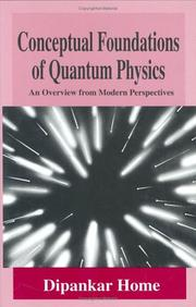 Cover of: Conceptual foundations of quantum physics