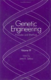 Cover of: Genetic Engineering: Principles and Methods: Volume 19 (Genetic Engineering: Principles and Methods)
