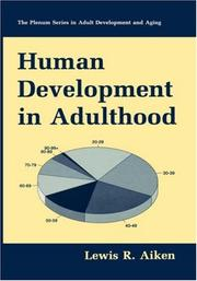 Cover of: Human development in adulthood | Lewis R. Aiken