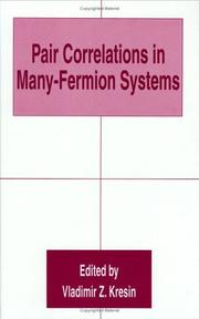 Cover of: Pair correlations in many-Fermion systems |