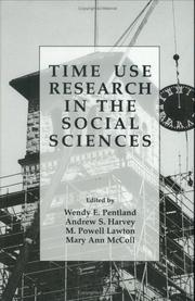 Cover of: Time use research in the social sciences by