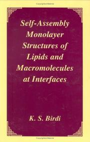 Cover of: Self-assembly monolayer structures of lipids and macromolecules at interfaces