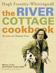 Cover of: River Cottage Cookbook