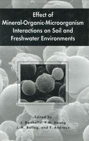 Cover of: Effect of Mineral-Organic-Microorganism Interactions on Soil |