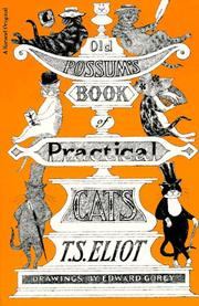 Cover of: Old Possum's book of practical cats by by T.S. Eliot ; drawings by Edward Gorey.