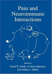 Cover of: Pain and Neuroimmune Interactions | Nayef E. Saade
