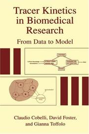 Cover of: Tracer kinetics in biomedical research by