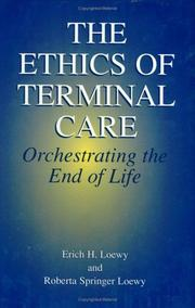 Cover of: The Ethics of Terminal Care