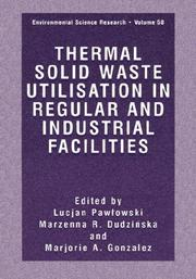 Thermal Solid Waste Utilisation in Regular and Industrial (Environmental Science Research Volume 58) by