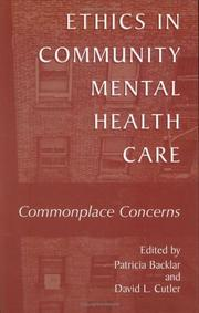 Cover of: Ethics in community mental health care |