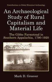 Cover of: An archaeological study of rural capitalism and material life | Mark D. Groover