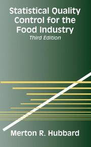 Cover of: Statistical quality control for the food industry | Merton R. Hubbard