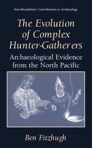 Cover of: The Evolution of Complex Hunter-Gatherers | Ben Fitzhugh