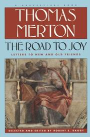 Cover of: The road to joy: the letters of Thomas Merton to new and old friends