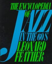 Cover of: The encyclopedia of jazz in the sixties | Leonard Feather