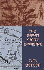 Cover of: The great Sioux uprising | C. M. Oehler