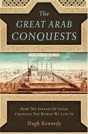 Cover of: The Great Arab Conquests