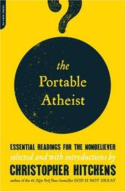 Cover of: The portable atheist: Essential Readings for the Nonbeliever