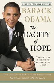 The Audacity of Hope by Barack Obama, Barack Obama