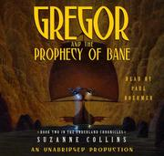 Cover of: Gregor and the Prophecy of Bane (Underland Chronicles #2 (Audio))