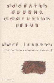 Socrates, Buddha, Confucius, Jesus by Karl Jaspers