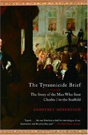 Cover of: The Tyrannicide Brief: The Story of the Man Who Sent Charles I to the Scaffold