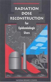 Cover of: Radiation dose reconstruction for epidemiologic uses |