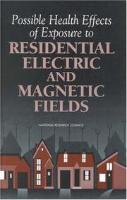 Cover of: Possible health effects of exposure to residential electric and magnetic fields