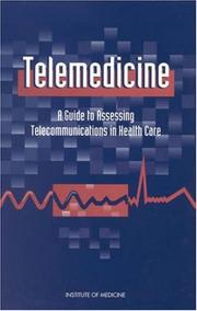 Cover of: Telemedicine | Institute of Medicine (U.S.). Committee on Evaluating Clinical Applications of Telemedicine.