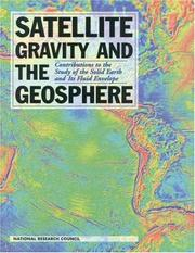 Cover of: Satellite gravity and the geosphere |