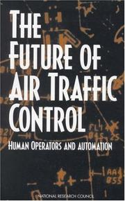 Cover of: The Future of Air Traffic Control | National Research Council (US)