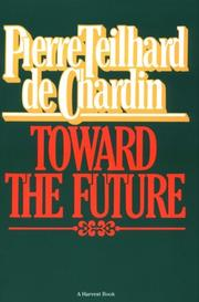 Cover of: Toward the Future | Pierre Teilhard de Chardin