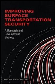 Cover of: Improving Surface Transportation Security | Committee on R&D Strategies to Improve Surface Transportation Security