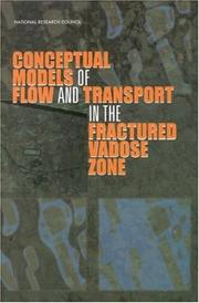 Cover of: Conceptual models of flow and transport in the fractured vadose zone |