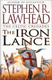 Cover of: The Iron Lance (The Celtic Crusades #1)