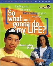 Cover of: So What Am I Gonna Do with My Life? Journaling Workbook for Students