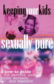 Cover of: Keeping Your Kids Sexually Pure