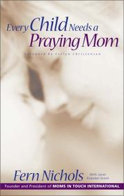 Cover of: Every child needs a praying mom