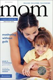 Cover of: Mothering Without Guilt | Sharon Hersh