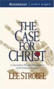 Case for Christ, The by Lee Strobel