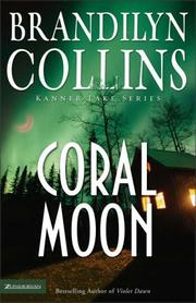 Coral Moon (Kanner Lake Series #2) by Brandilyn Collins