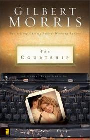 Cover of: The Courtship | Gilbert Morris