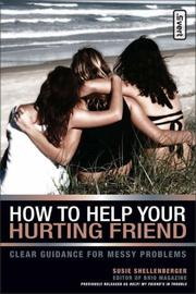 Cover of: How to Help Your Hurting Friend