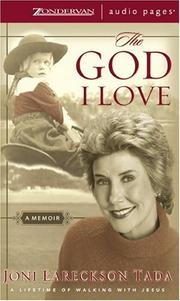 Cover of: God I Love, The: A Lifetime of Walking with Jesus