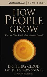 Cover of: How People Grow: What the Bible Reveals about Personal Growth