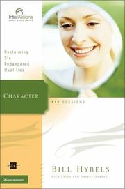 Cover of: Character: Reclaiming Six Endangered Qualities (Interactions)