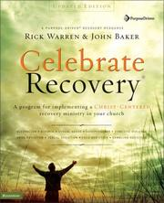 Cover of: Celebrate Recovery, Updated Curriculum Kit | Rick Warren