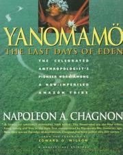 Cover of: Yanomamo - The Last Days Of Eden