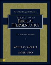 Cover of: Introduction to Biblical Hermeneutics | Walter C. Kaiser