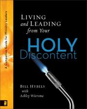 Cover of: Living and Leading from Your Holy Discontent: A Companion Guide for Ministry Leaders